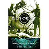 Descent: The Heroic Discovery of the Abyss ~ Bradford Matsen