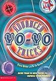 Advanced Yo-Yo Tricks (0439129338) by Weber, Bruce