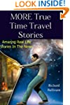 MORE True Time Travel Stories: Amazin...