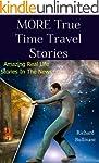MORE True Time Travel Stories: Amazin...