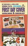 img - for Scott 2004 U.S. First Day Cover Catalogue & Checklist book / textbook / text book