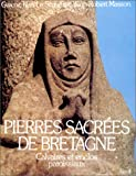 img - for Pierres Sacr es de Bretagne. Calvaires et enclos paroissiaux book / textbook / text book
