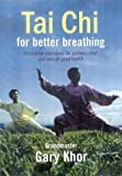 img - for Tai Chi for Better Breathing: Relaxation Exercises for Asthma Relief book / textbook / text book