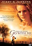 Though None Go With Me - DVD