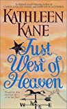 img - for Just West of Heaven book / textbook / text book