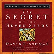 The Secret of the Seven Seeds | [David Fischman]