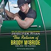 The Return of Brody McBride: The McBrides, Book 1 | Jennifer Ryan