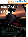 Sister Ships and Alastair (Ant and Cl...