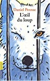 L'Oeil Du Loup (Pocket Jeunesse) (French Edition) (226612630X) by Daniel Pennac