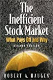 The Inefficient Stock Market (0130323667) by Robert A. Haugen