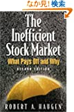 Inefficient Stock Market, The: What Pays Off and Why
