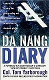 img - for Da Nang Diary: A Forward Air Controller's Gunsight View of Combat in Vietnam book / textbook / text book