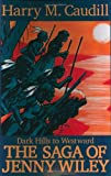 Dark Hills to Westward: The Saga of Jenny Wiley (0945084455) by Caudill, Harry M.