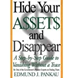 img - for [(Hide Your A[SS]et[S] and Disappear: A Step-by-step Guide to Vanishing without a Trace )] [Author: Edmund J. Pankau] [Jul-2000] book / textbook / text book