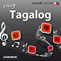 Rhythms Easy Tagalog  by  EuroTalk Ltd Narrated by Jamie Stuart