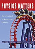 img - for Physics Matters: An Introduction to Conceptual Physics book / textbook / text book