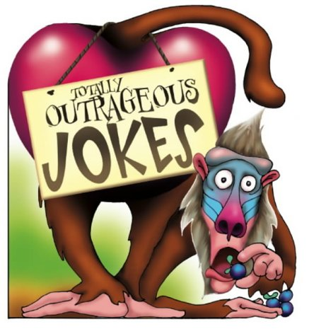 Totally Outrageous Jokes (Joke Book)