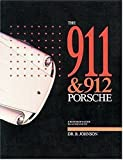 911 And 912 Porsche: A Restorers Guide to Authenticity