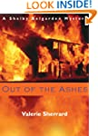 Out of the Ashes: A Shelby Belgarden...