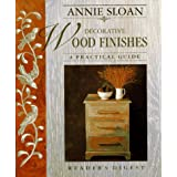 Annie Sloan Decorative Wood Finishes: A Practical Guideby Annie Sloan