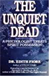 The Unquiet Dead: A Psychologist Trea...