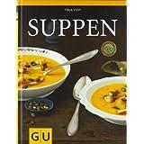 """Suppen (GU Themenkochbuch)von """"Tanja Dusy"""""""