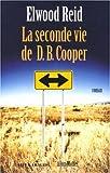 echange, troc Elwood Reid - La seconde vie de DB Cooper