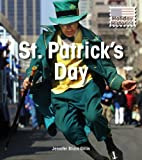 St. Patrick s Day (Holiday Histories)