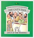 The Cat's Tale: Jesus and the Wedding...