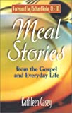 img - for Meal Stories: The Gospel of Our Lives book / textbook / text book