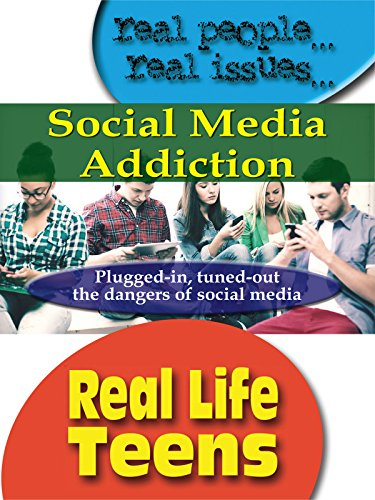 Real Life Teens Social Media Addiction