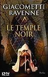 Le Temple noir par Ravenne