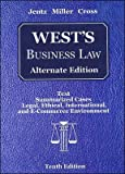 img - for G. A. Jentz's, R. L. Miller's, F. B. Cross's 10th(tenth) edition(West's Business Law, Alternate Edition (with Online Legal Research Guide) (Hardcover))(2006) book / textbook / text book