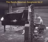 Vol. 2-Randy Newman Songbook