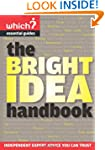 The Bright Idea Handbook (Which? Esse...