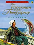 The Fisherman and the Theefyspray (Picture Puffin) (0140377263) by Jennings, Paul
