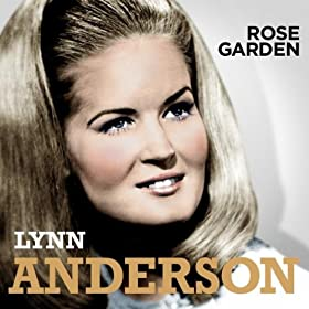 I Never Promised You A Rose Garden Lynn Anderson