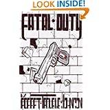 Fatal Duty