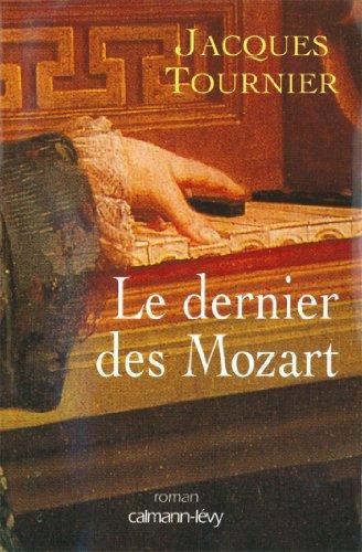 Le Dernier des Mozart (Littérature Française)