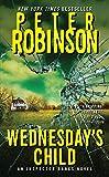 Wednesday's Child: An Inspector Banks Novel (Inspector Banks Novels)