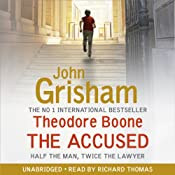 The Accused: Theodore Boone, Book 3 | [John Grisham]