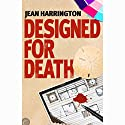 Designed for Death Audiobook by Jean Harrington Narrated by Gayle Hendrix