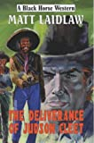 img - for The Deliverance of Judson Cleet (Black Horse Western) book / textbook / text book