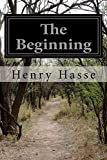 img - for The Beginning book / textbook / text book