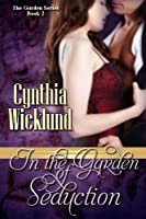 In the Garden of Seduction (The Garden Series Book 2) Front Cover