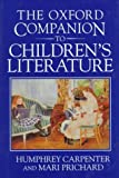 The Oxford Companion to Children's Literature (0192115820) by Carpenter, Humphrey