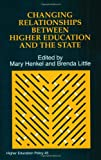 img - for Changing Relationships Between Higher Education And The State (Higher Education Policy Series) book / textbook / text book