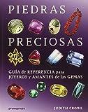 PIEDRAS PRECIOSAS GUIA DE REFERENCIA PARA JOYEROS Y AMANTES DE GEMAS