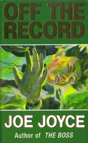 Off the Record, Joe Joyce