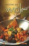 echange, troc Piet Huyentruyt, Frédérique Ballencourt - Cuisine au wok